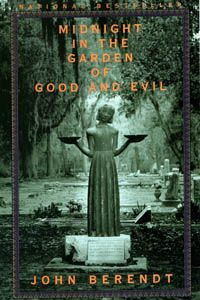 """Set in Savannah """"The Midnight in the Garden of Good and Evil"""" by John Berendt was on the The New York Times bestseller list for 216 weeks following its debut."""