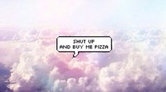 pizza, shut up, and grunge image