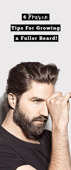 6 Proven Tips For Growing a Full Beard