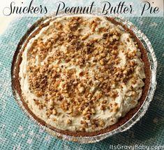 easy Snickers Peanut Butter Pie #Recipe