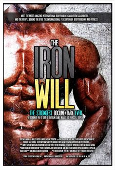Poster THE IRON WILL, feature documentary directed by David de Bartolome. Late 2016---