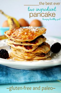 The best two ingredient pancake ever! You would never guess this pancake has no flour, oil or milk.... paleo, vegan, gluten-free and low calorie.