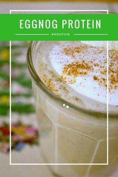 Check out this eggnog protein smoothie recipe as a festive way to celebrate the Christmas season.