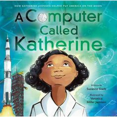 Buy A Computer Called Katherine by Suzanne Slade at Mighty Ape NZ. The inspiring story of NASA mathematician Katherine Johnson (the subject of the hit movie HIDDEN FIGURES). Katherine Johnson grew up during a time . History Books For Kids, Black History Books, Women's History, Ancient History, Modern History, British History, Katherine Johnson, Hidden Figures, Black Authors