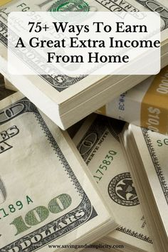 Are you looking to earn more money?  Here are 75+ ways to earn a great extra income from home. Check them out and start earning more money today!