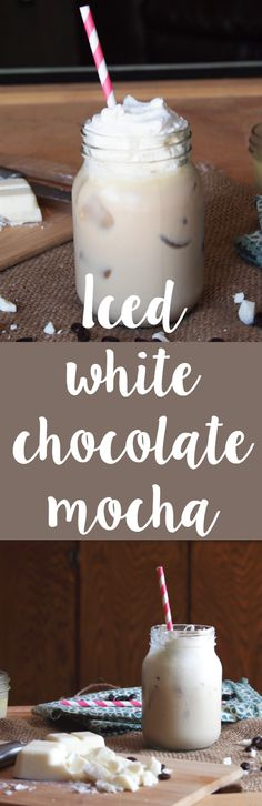 Homemade iced white chocolate mocha!  Make this easy and oh so delicious Starbucks drink at home!