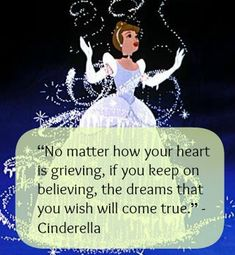 """No matter how your heart is grieving, if you keep on believing, the dreams that you wish will come true."" - Cinderella Disney Quotes: 23 Amazing and Uplifting Quotes from Disney Movies Disney Movie Quotes, Disney Films, Disney Sayings, Disney Cartoons, Uplifting Quotes, Inspirational Quotes, Motivational, Positive Quotes, Cute Quotes"