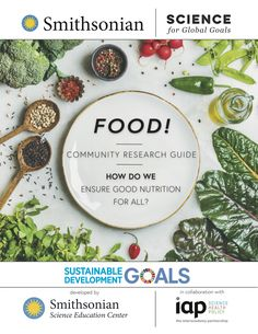 Food! How Do We Ensure Good Nutrition for All?