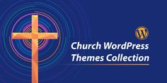 Unique collection of Church WordPress Themes based on popularity, trends and customer appeal. The collection includes themes for Churches or Mosques. Wordpress Template, Wordpress Theme, Wordpress Premium, Prayer Wall, Campaign Manager, Church Events, Cool Themes, Event Management, Event Calendar