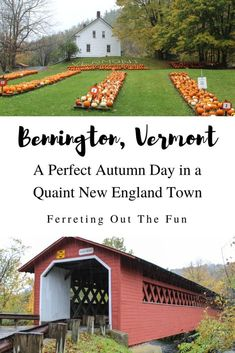 A Perfect Fall Day in Bennington, Vermont - Ferreting Out the Fun Travel Advice, Travel Tips, Bennington Vermont, East Coast Travel, Autumn Day, Fall, Girls Getaway, Road Trip Usa, Amazing Adventures