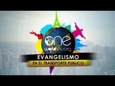 Cápsula # 1 Evangelismo en Transporte Público - One World