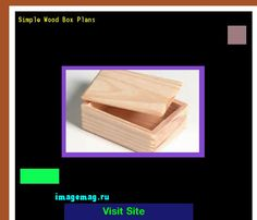 Simple Wood Box Plans 170302 - The Best Image Search