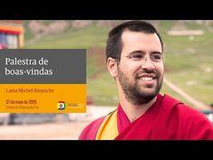 Palestra de boas-vindas com Lama Michel Rinpoche - YouTube