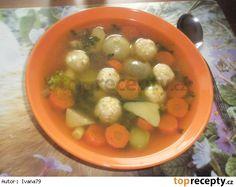 Knedlíčky do polévky z míchaných vajíček Fruit Salad, Soups, Food, Chowders, Soup, Hoods, Meals, Fruit Salads