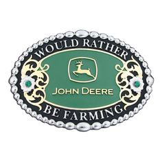 John Deere Would Rather Be Farming Belt Buckle (61546P) - Attitude Buckles - Buckles | Montana Silversmiths