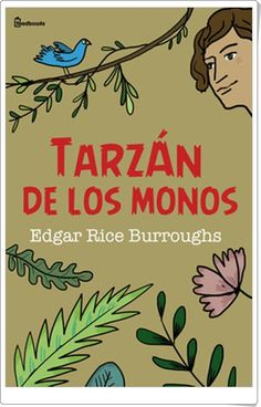 """Tarzán de los monos"" de Edgar Rice Burroughs"