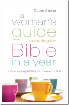 A Woman's Guide to Reading the Bible in a Year {Diane Stortz} | blog.ashleypichea.com