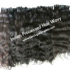 Our collection of Indian Processed Hair Wavy is also available in loose bundles for further manufacturing into wefts, clip-ins, hair pieces and much more.