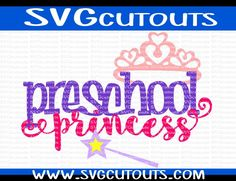 Preschool Princess School Design, Back To School, SVG, Eps, Dxf Format, Cutting Files For Cricut Cameo, Preschool Princess Cutting File by SVGcutouts on Etsy