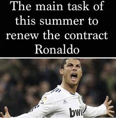 Yes , yes it is , we need you to stay Cristiano