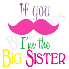 I'm the Big Sister Mustache PRINTABLE Digital Iron-On Transfer Design - DIY - Do It Yourself