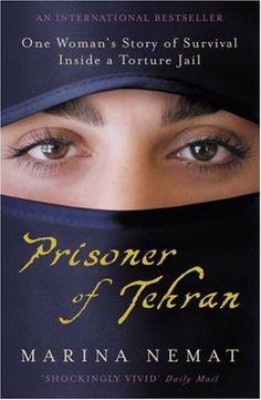 Prisoner of Tehran - Marina Nemat
