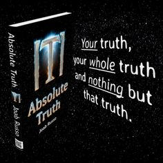 Find out who, what, when, where, why and how you are in Absolute Truth. Personal Questions, Losing Someone, Self Discovery, Hard To Find, Everyone Else, Getting To Know, Perception, Trauma, Meant To Be