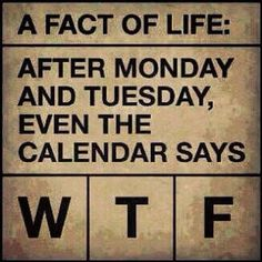 Funny Photo, Talk about confusing! Days of the week calendar WTF