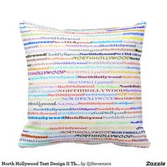 North Hollywood Text Design II Throw Pillow