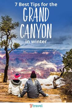 7 tips for visiting The Grand Canyon in winter. There are pros & cons of a winter trip. Check out these Grand Canyon travel tips to help make your winter Grand Canyon vacation great, including things to do, where to stay, beautiful winter views, getting around to the best destinations, hikes, and much more for a adventure travel experience! #GrandCanyon #travel #traveltips #familytravel #arizona