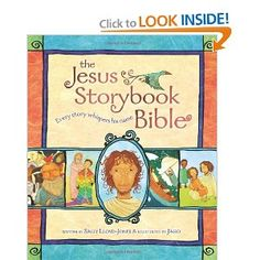 *The Jesus Storybook Bible: Every Story Whispers His Name: Sally Lloyd-Jones, Jago: 9780310708254: Amazon.com: Books. $12. Recommended read for adults & children by Christian adult scholars.