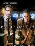 Filme 2015: THE EICHMANN SHOW (2015) ONLINE