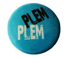 Buttons - Sprüche - Plemplem, 25mm Button - ein Designerstück von Kirschblueten-Tsunami bei DaWanda