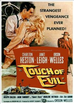 Discover 41 high-resolution movie posters of Touch of Evil (Crime, Drama, Film-Noir, Thriller) on MoviePosterDB.