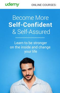Increase your confidence and develop a new way of viewing yourself, speaking, and working with others so that you can boost your self-esteem and always appear poised and in control. Learn body language and communication techniques that will exude self-confidence. Online courses on sale now - become more confident today!