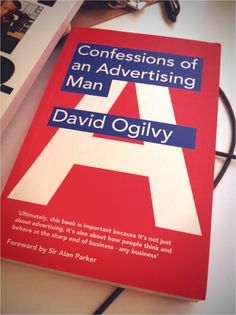 'Confessions of an Advertising Man' is one of those books I would have loved to read during university and get a more realistic grip on what concerns marketing, advertising and whatnot. An instructive and entertaining read to say the very least. It will offer you lots of learnings and a bunch of good old common sense rules that still hold true. I cannot recommend it highly enough.