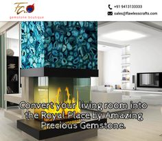 Convert your living room into the Royal Place by Amazing #preciousgemstone.