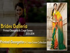 Latest Saree Design Brides Galleria Printed Georgette and Crepe Saree Collection 2013-2014