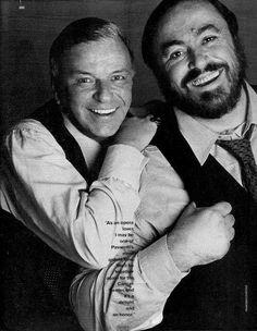 Frank Sinatra and Luciano Pavarotti. I love Frank Sinatra music Sound Of Music, My Music, Rock And Roll, Franck Sinatra, Dean Martin, Opera Singers, Music Icon, Classical Music, Music Artists