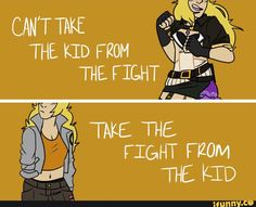 """RWBY: """"Can't Take the Kid From the Fight, Take the Fight From the Kid"""""""