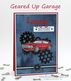 Stampin' Up! Geared Up Garage Bundle - Judy May, Just Judy Designs, Melbourne Masculine Birthday Cards, Birthday Cards For Men, Handmade Birthday Cards, Masculine Cards, Diy Father's Day Crafts, Fathers Day Crafts, Geek Crafts, Paper Crafts, Happy Birthday B