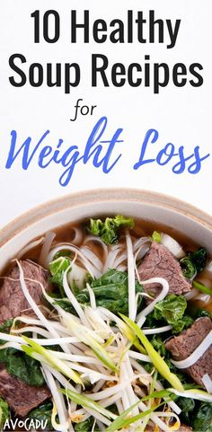 There are thousands of foods available that have benefits for weight loss. While energy bars and protein shakes may be quick and easy to make, they're very calorie dense. Try these taste soups to lose weight instead! http://avocadu.com/10-healthy-soup-r
