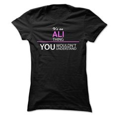 Its An ALI Thing - #gift for women #husband gift. BUY IT => https://www.sunfrog.com/Names/Its-An-ALI-Thing-vdiee-Ladies.html?68278