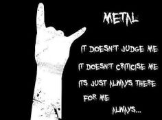 METAL<333< I hate having to call it metal because it sounds so scary and unappealing and not right for such a beautiful comforting genre