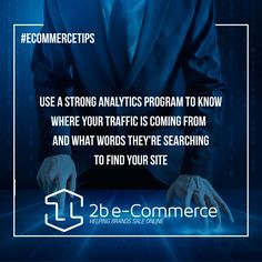 #EcommerceTips Use a strong analytics program to know where your traffic is coming from and what words they're searching to find your site