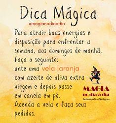 Magia no Dia a Dia: Dica Mágica: Good Vibes