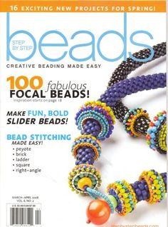 Step By Step Beads, March/April 2008 Issue by Editors of ... https://www.amazon.com/dp/B0013U08PS/ref=cm_sw_r_pi_dp_x_F8S-ybJA32DZ0