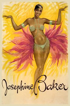 Josephine Baker  American-born French Dancer Singer Actress Show Theater Vintage Poster Repro FREE SHIPPING in USA