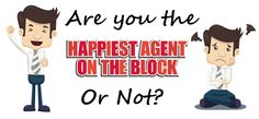 "Follow Up to ""Happiest Agent On The Block"""
