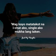 Tagalog Quotes Hugot Funny, Pinoy Quotes, Hugot Quotes, Tagalog Love Quotes, Filipino Pick Up Lines, Quotes Lost, Love Quotes Facebook, Victor Hugo, Patama Quotes